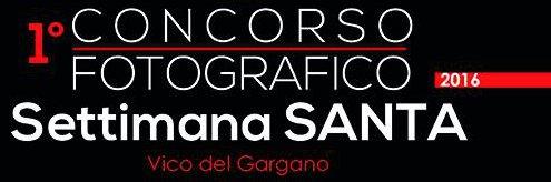 1° Concorso fotografico – La Settimana Santa di Vico del Gargano